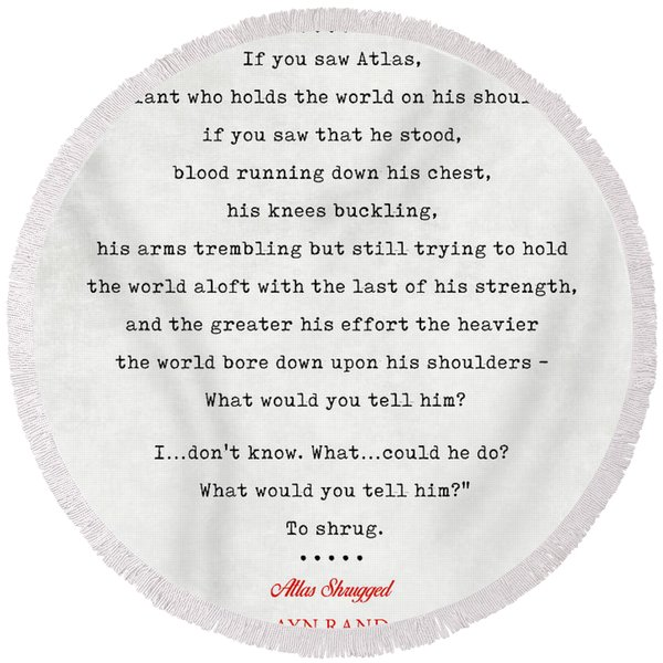 Ayn Rand Quotes 3 - Atlas Shrugged Quotes - Literary Quotes - Book Lover Gifts - Typewriter Quotes Round Beach Towel