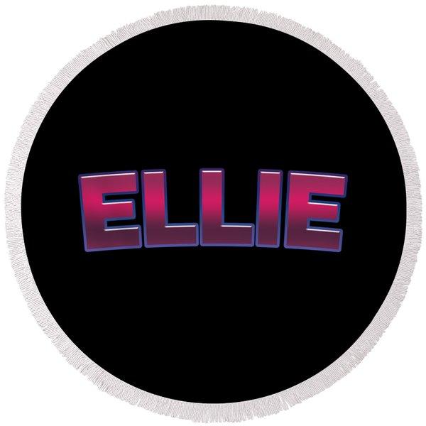 Ellie #ellie Round Beach Towel