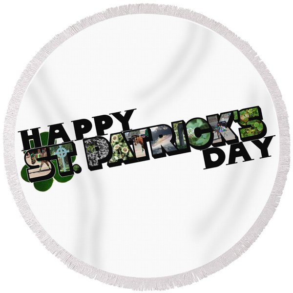 Happy St. Patrick's Day Big Letter Round Beach Towel