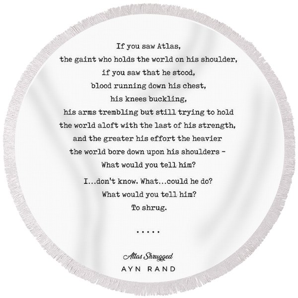 Minimal Ayn Rand Quote 02- Atlas Shrugged - Modern, Classy, Sophisticated Art Prints For Interiors Round Beach Towel