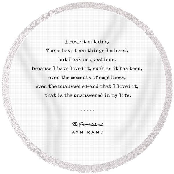 Minimal Ayn Rand Quote 03- The Fountainhead - Modern, Classy, Sophisticated Art Prints For Interiors Round Beach Towel