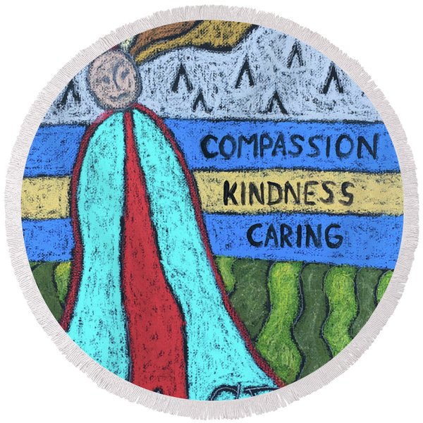 Peace Compassion Kindness Caring Round Beach Towel