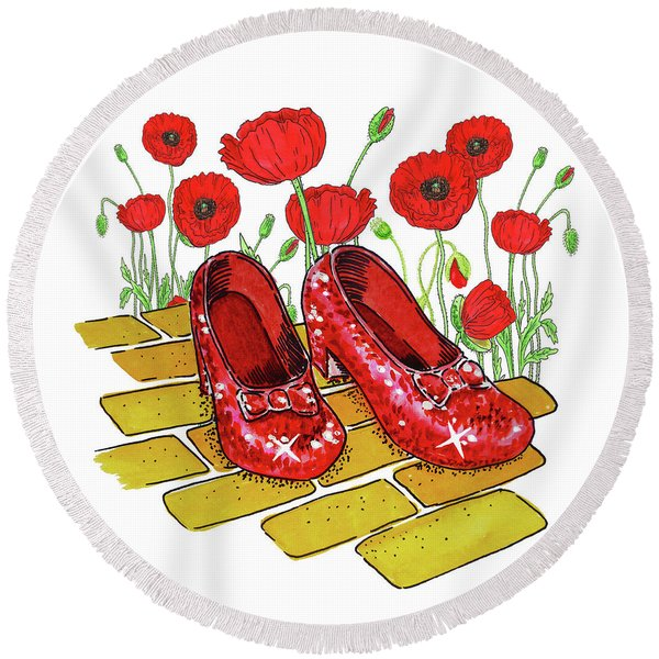 Ruby Slippers Red Poppies Wizard Of Oz Round Beach Towel