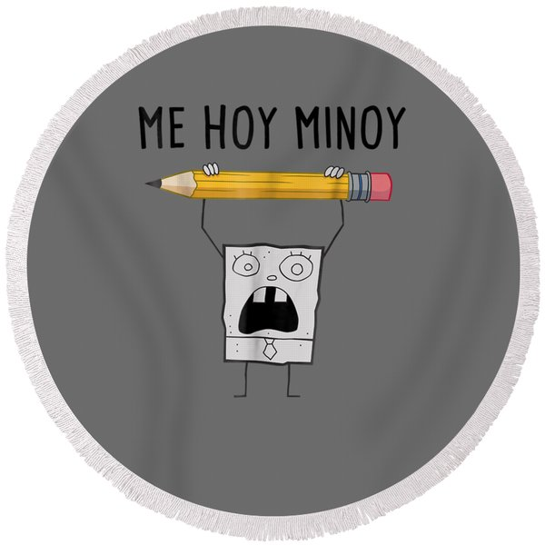 Spongebob Squarepants Doodlebob Me Hoy Minoy T-shirt Round Beach Towel