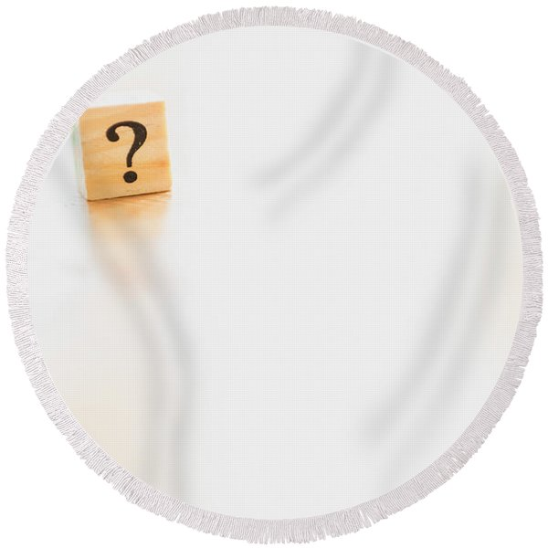 Wooden Dice With Question Mark And Doubt. Round Beach Towel