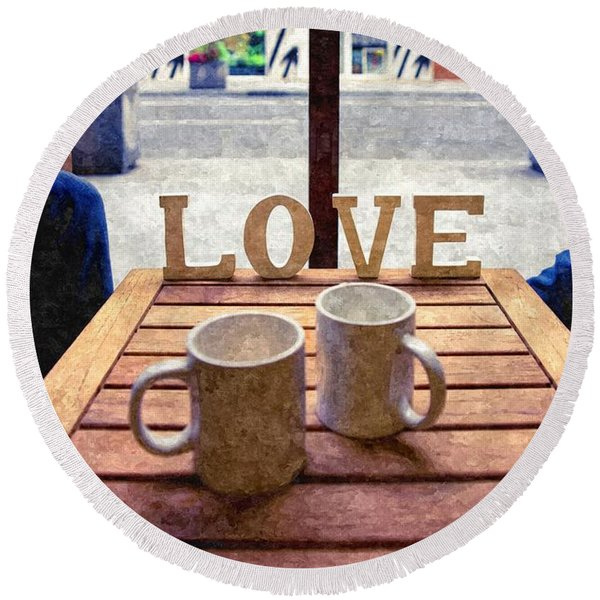 Word Love Next To Two Cups Of Coffee On A Table In A Cafeteria,  Round Beach Towel