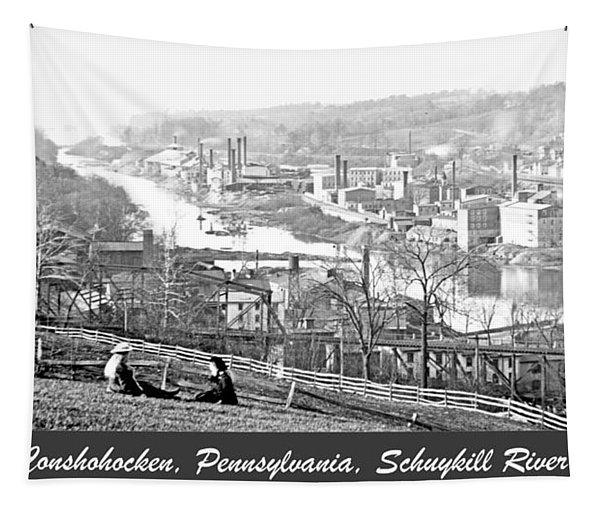 View Of Conshohocken Pennsylvania C 1900 Tapestry