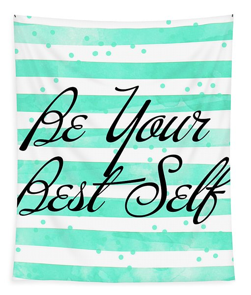 Be Your Best Self Tapestry