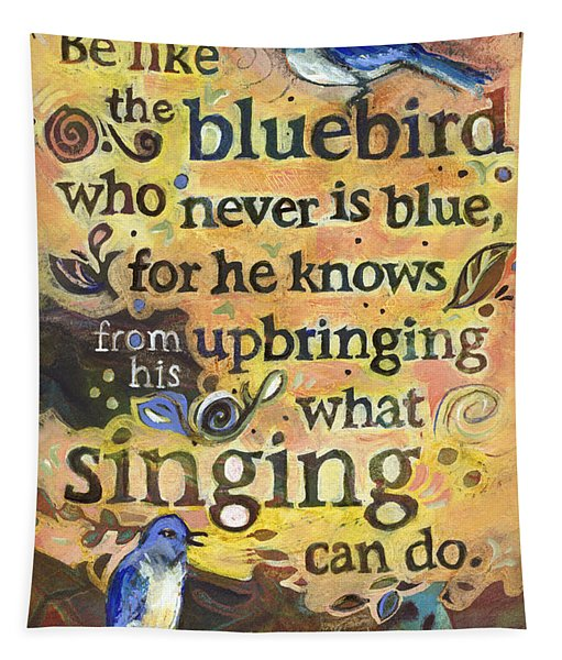 Singing Bluebird Cole Porter Painted Quote Tapestry