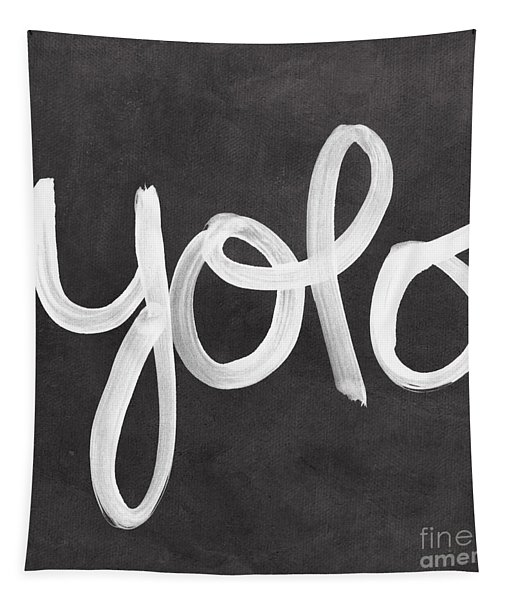 You Only Live Once Tapestry