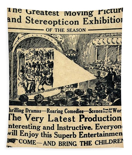 1909 Coming Coming The Greatest Moving Picture And Stereopticon Exhibition Of The Season Tapestry