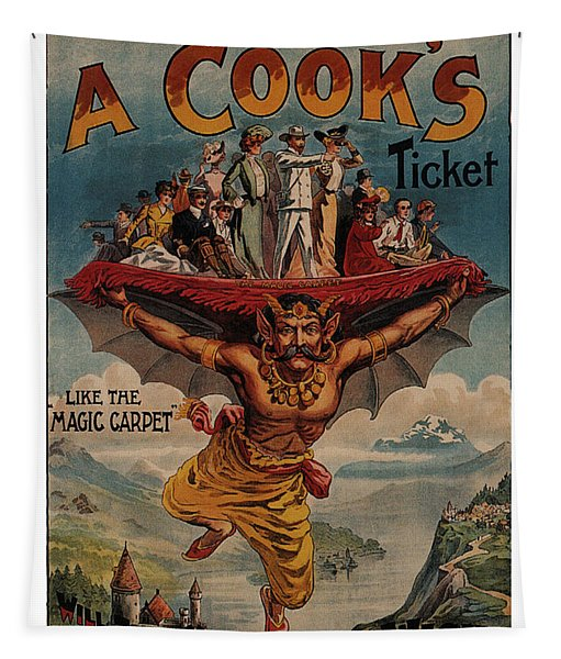 A Cook's Ticket - The Magic Carpet - Vintage Advertising Poster Tapestry
