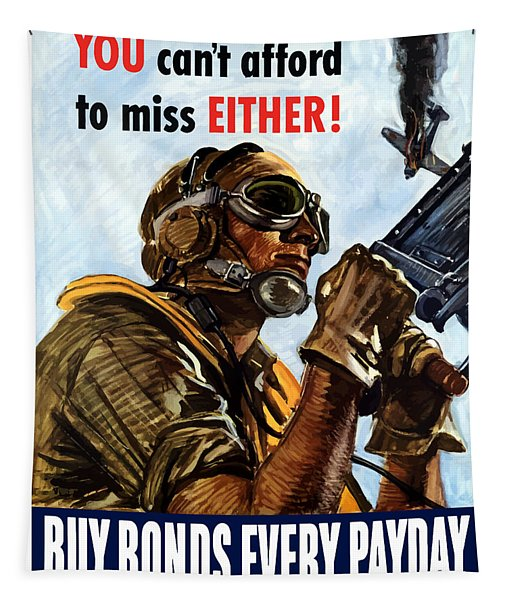 Buy Bonds Every Payday Tapestry