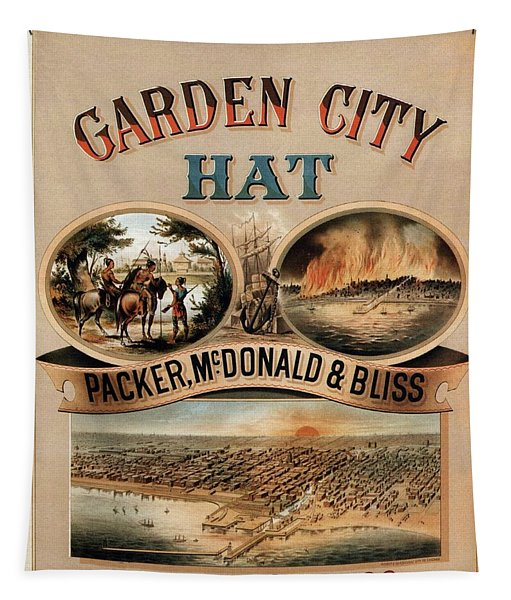 Garden City Hat - Packer, Mc.donald And Bliss - Chicago - Vintage Advertising Poster Tapestry