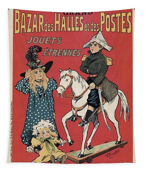Grand Bazar Des Halles Et Des Postes - Vintage Advertising Poster Tapestry