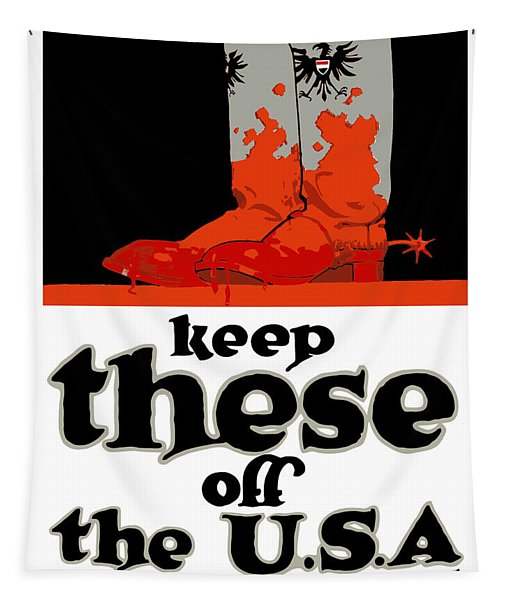 Keep These Off The Usa - Ww1 Tapestry