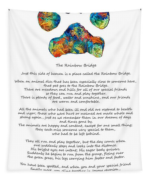 Rainbow Bridge Poem With Colorful Paw Print By Sharon Cummings Tapestry