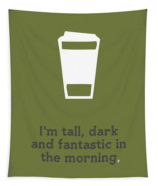 Tall And Dark Morning Tapestry