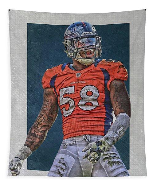 Von Miller Denver Broncos Art 1 Tapestry