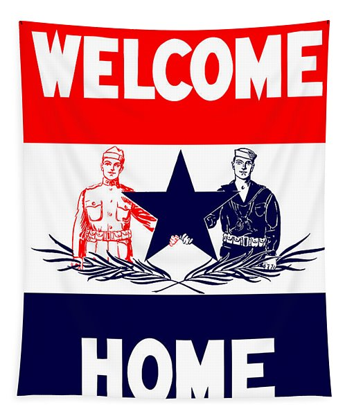 Vintage Welcome Home Military Sign Tapestry