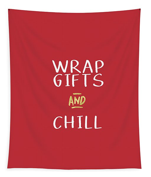 Wrap Gifts And Chill- Art By Linda Woods Tapestry