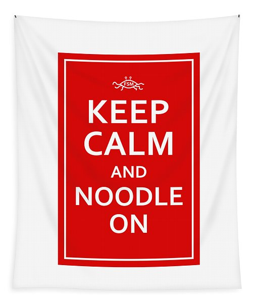 Fsm - Keep Calm And Noodle On Tapestry