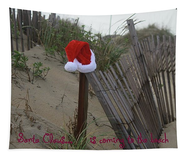 Santa Claus Is Coming To The Beach Tapestry