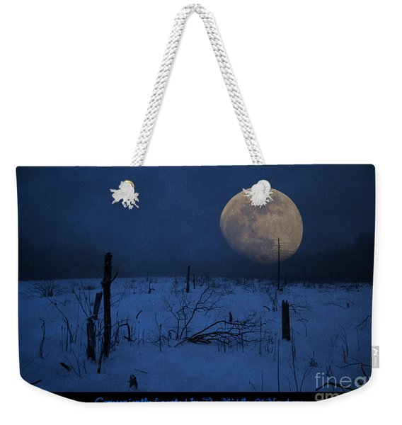 Conveniently Located In The Middle Of Nowhere Weekender Tote Bag