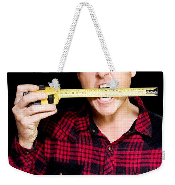 Crazy Builder Biting His Tape Measure Weekender Tote Bag