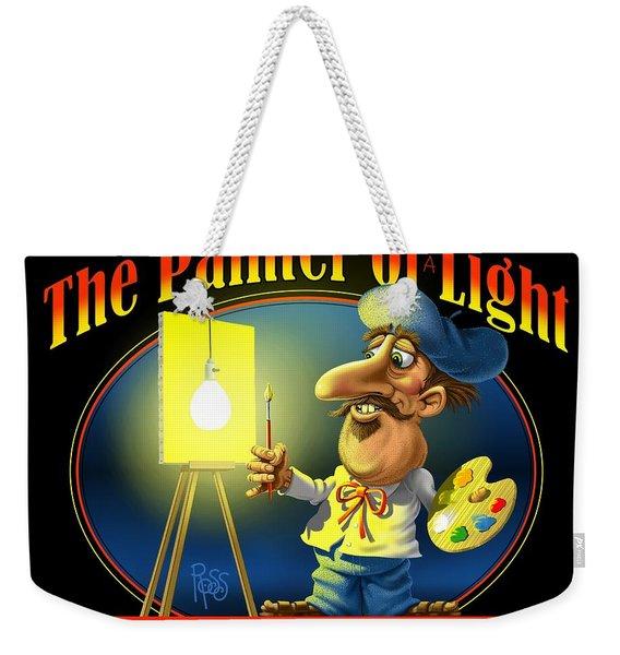 The Painter Of Light Weekender Tote Bag