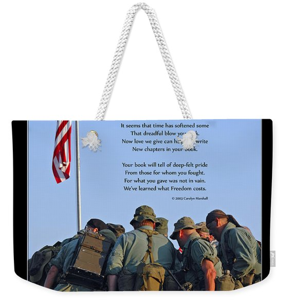 Weekender Tote Bag featuring the photograph Veterans Remember by Carolyn Marshall