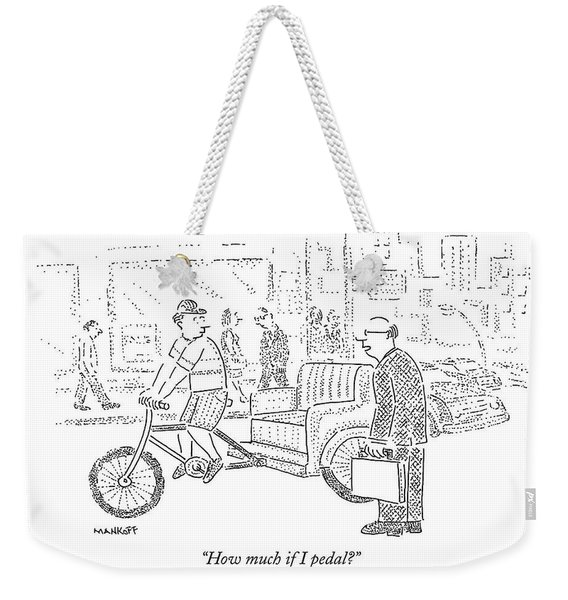 How Much If I Pedal? Weekender Tote Bag