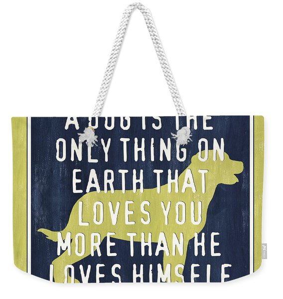A Dog... Weekender Tote Bag