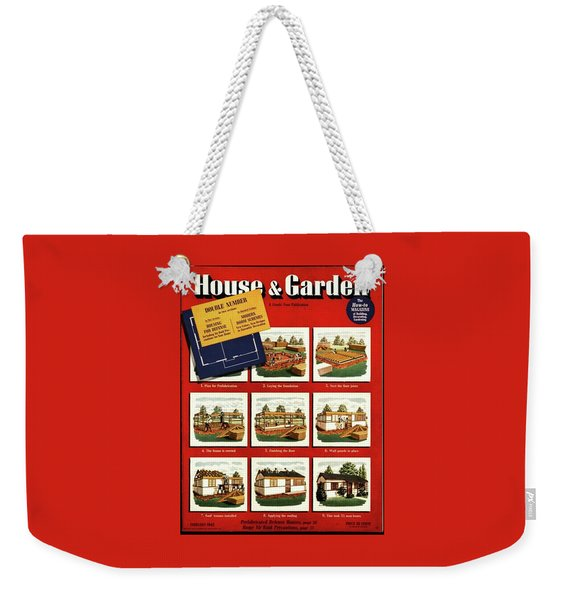 A House And Garden Cover Of Construction Stages Weekender Tote Bag