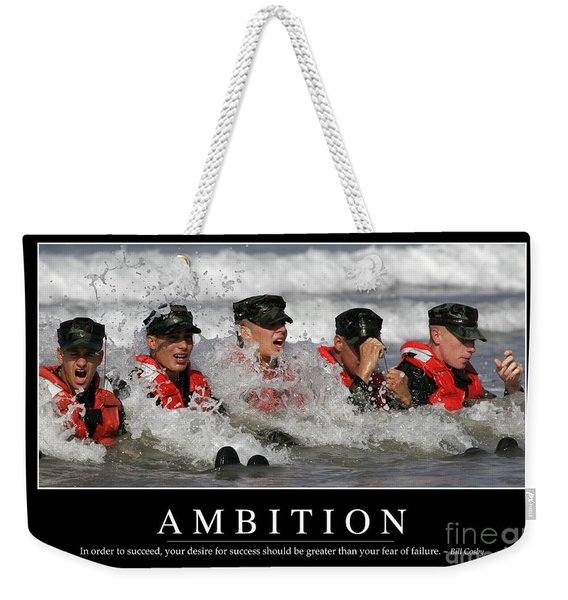Ambition Inspirational Quote Weekender Tote Bag