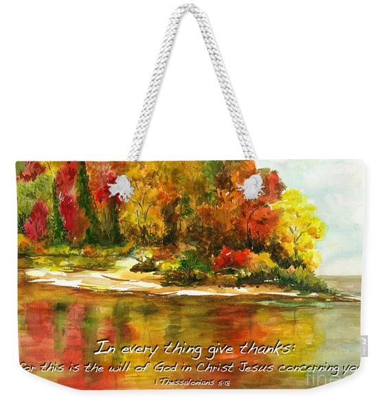 Autumn Lake 1 Thessalonians 5  Weekender Tote Bag