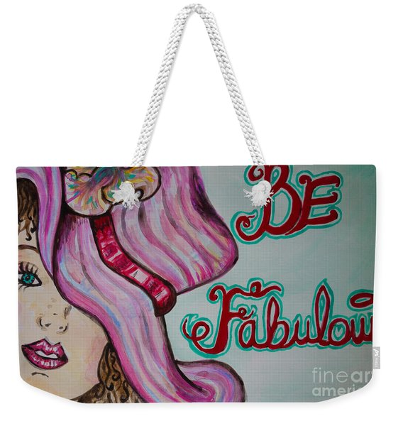 Weekender Tote Bag featuring the painting Be Fabulous by Jacqueline Athmann