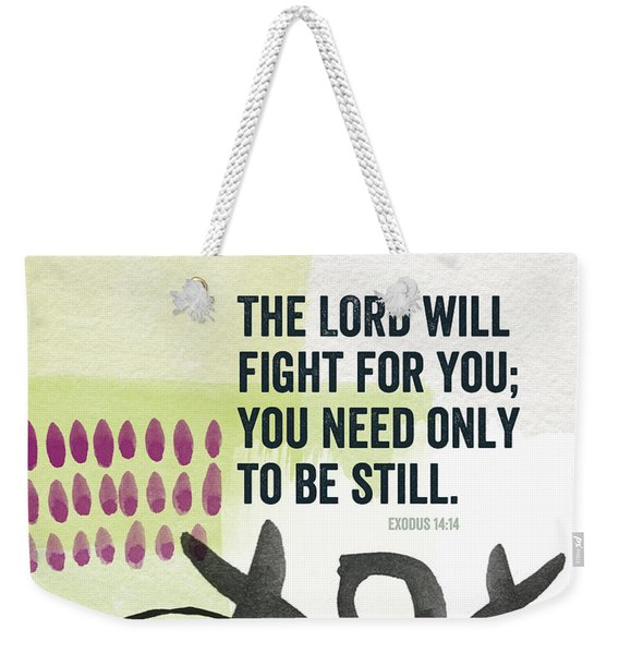 Be Still- Contemporary Christian Art Weekender Tote Bag