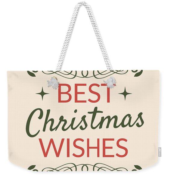 Best Christmas Wishes Weekender Tote Bag