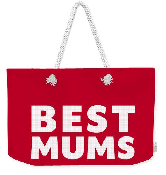Best Mums Mother's Day Card Weekender Tote Bag