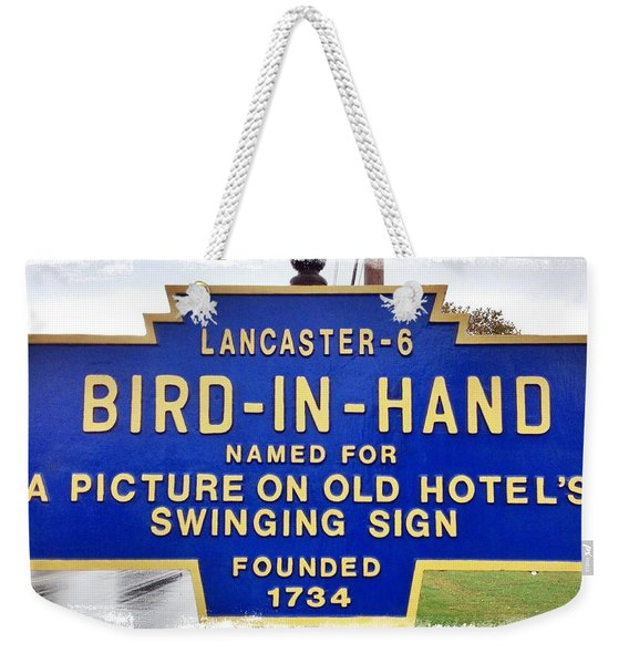 Bird-in-hand City Sign Weekender Tote Bag