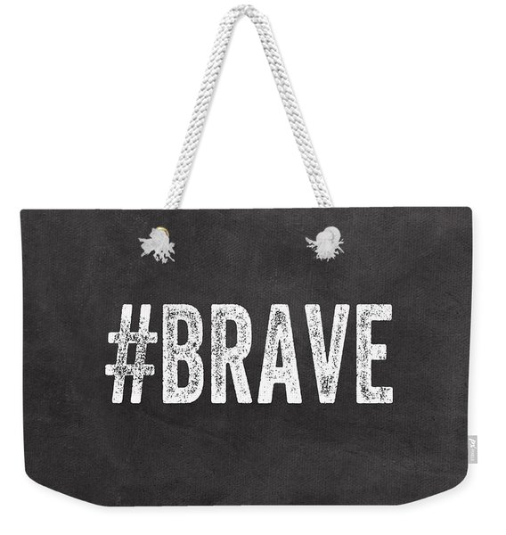 Brave Card- Greeting Card Weekender Tote Bag