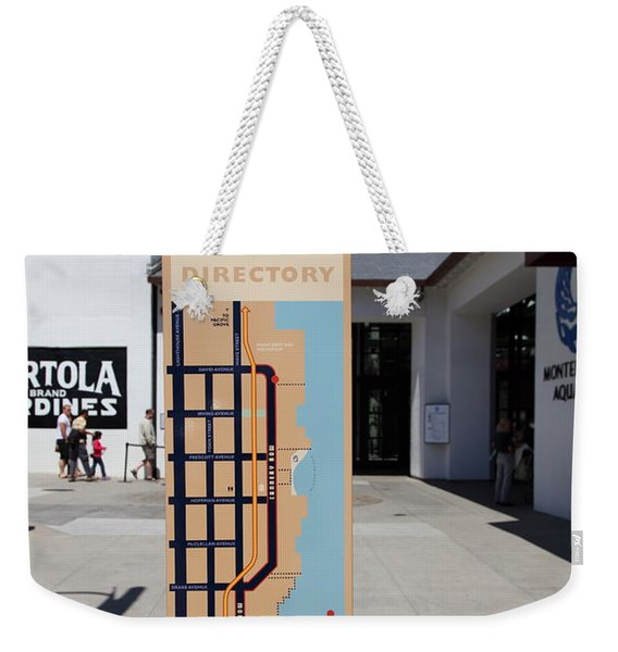 Cannery Row Directory At The Monterey Bay Aquarium California 5d25018 Weekender Tote Bag