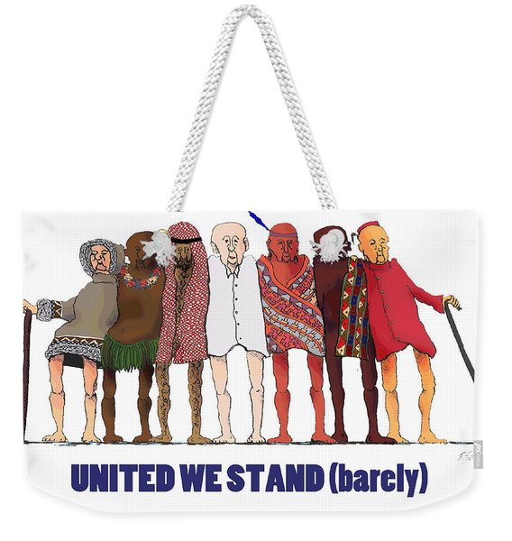Can't We Just Get Along? Weekender Tote Bag