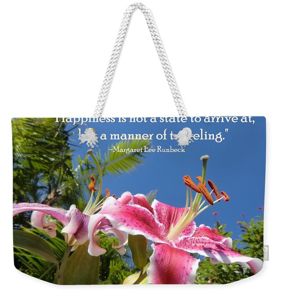 Choose Your Quote Choose Your Picture 16 Weekender Tote Bag