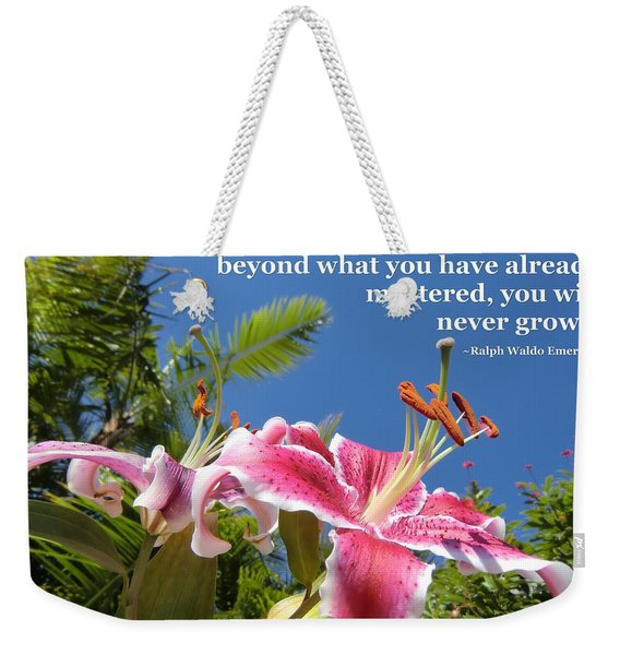 Choose Your Quote Choose Your Picture 18 Weekender Tote Bag