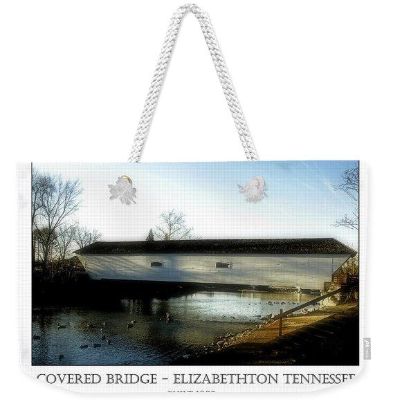 Covered Bridge - Elizabethton Tennessee Weekender Tote Bag