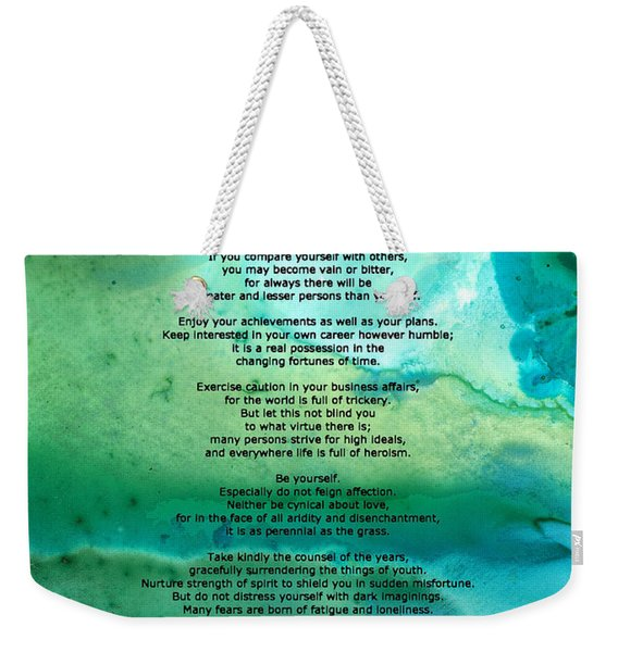 Desiderata 2 - Words Of Wisdom Weekender Tote Bag