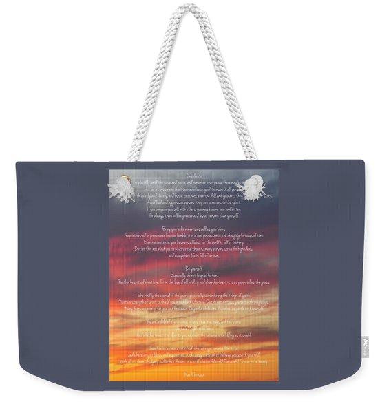 Desiderata Sky 2 Weekender Tote Bag