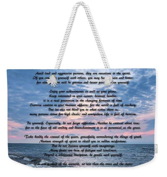 Desiderata Wisdom Weekender Tote Bag